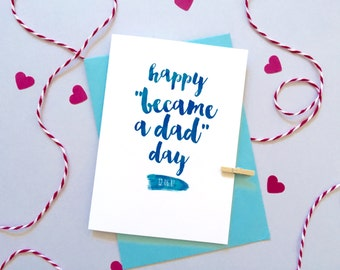 Happy Became A Dad Day Card – Personalised Father's Day Card – Card for daddy – card for dad - to daddy on Father's Day - From Child
