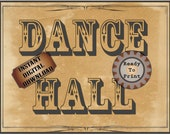 DANCE HALL Sign Printable File Wild West Party Aged Western Decor ~ Wedding Film TV Premiere Party Decoration Old West Wall Art