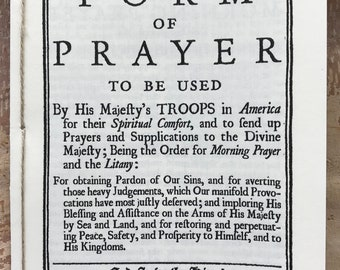 A Form of Prayer to be Used By His Majesty's Troops in America, 1776