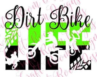Dirt Bike Life Digital Design