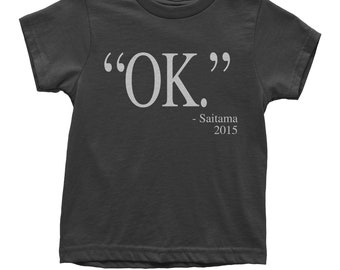 OK Saitama Quote Youth T-shirt