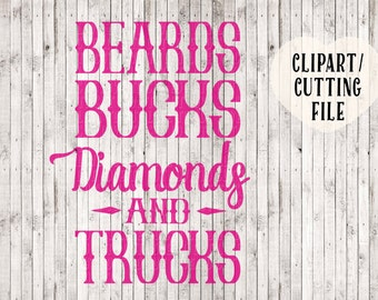beards bucks diamonds and trucks svg, svg files, country girl svg, svg files for silhouette, cricut, quote svg, vinyl designs, svg sayings