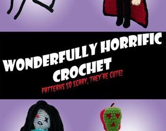 Crochet Pattern-- Wonderfully Horrific Crochet ~ 14 Classic Horror Film Patterns --Crochet Patterns