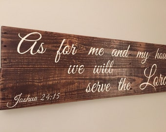 As for me and my house we will serve the Lord Joshua 24:15 scripture verse pallet sign