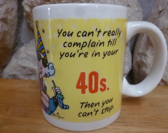 Maxine mug you're in your 40s