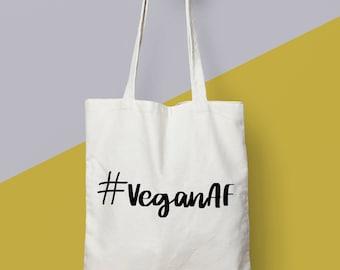 """Vegan Gift. Vegan Bag. """"VeganAF"""" Eco Tote Bag."""