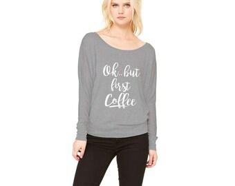 Ok But Coffee First Women's Flowy Long Sleeve Off Shoulder Shirt