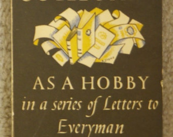 Book-Collecting As A Hobby by P H Muir, 1940's