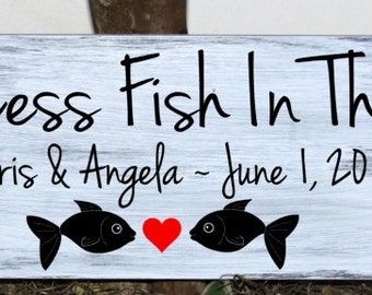 Two less fish in the sea- with names and established date - wedding wood sign