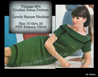 Misses Dress Pattern - Sheath Square Neckline Sizes 10 thru 20 - PDF 75616 = 1960s Crochet Pattern