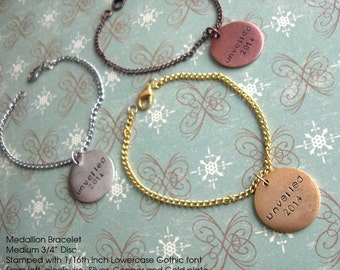 Medallion Bracelet. Medium Disc w/custom stamping on Cable Chain. Magnetic or Lobster Clasp. SIlver, Copper, Gold plate. GPS Travel memories