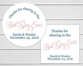 Best Day Ever Wedding Stickers, Wedding Favor Labels, Wedding Favor Stickers, Thanks for sharing in the Best Day (#016)