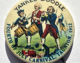 1912 Yankee Doodle, Fourth of July Carnival, Taunton Massachusetts, Pinback Button