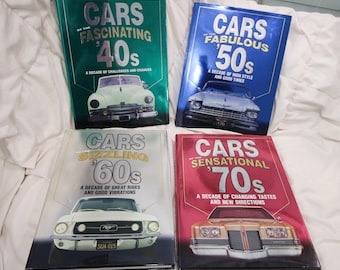 Cars of the Sensational 40's, 50's, 60's, and 70's