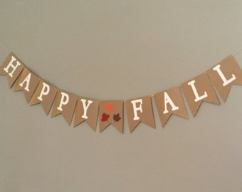 Happy Fall Banner, Fall Decor, Fall Sign, Thanksgiving Decor, Holiday Decor, Fall Bunting