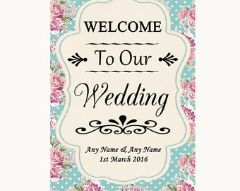 Vintage Shabby Chic Rose Welcome To Our Wedding Personalised Wedding Sign