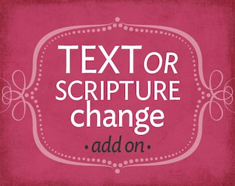 Text or Scripture Change *add on*
