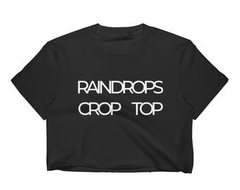 Raindrops Crop Top Women's Crop Top - sizes S,M,L,XL available