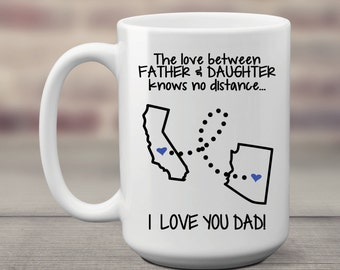 Fathers Day Gift From Daughter Coffee Mug Two States - Dad Gift from Daughter -Father Daughter Distance Gift - Home is Where My Dad Is