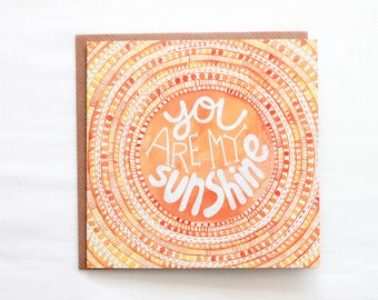 You are my sunshine cards, Sunshine and lollypops, Anniversary card, sun art, new baby love, Great for new baby, Orange design, I love you