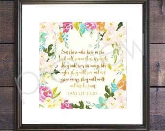 Isaiah 40:31 - Instant Download - Christian Wall Art - Printable Bible Verse - Bible Verse Print
