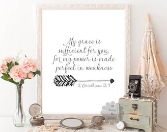 2 Corinthians 12:9 My grace is sufficient for you my power is made perfect Bible verse Scripture print printable quote typographic poster