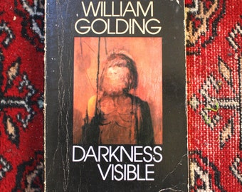 Darkness Visible by William Golding. 1979 First Edition Softcover by The Author of Lord Of The Flies
