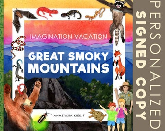 Imagination Vacation Great Smoky Mountains - Signed Children's book Personalized national park family salamanders fire flies biodiversity