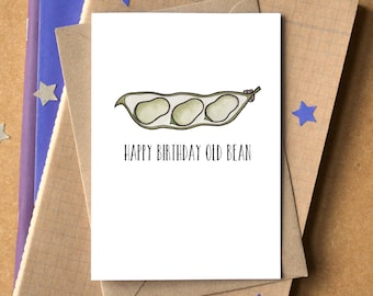 Happy Birthday Old Bean Card - funny birthday card - card for him - birthday card for dad - birthday card for brother - pun birthday card