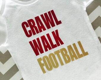 Crawl Walk Football , Football Baby Shower Gift, Custom Football Baby Shirt , Football Lovers Gift , Football Baby Gift , Fathers Day Gift