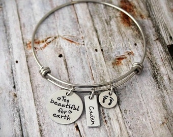 Charm Bangle - Mother Bracelet - Personalized - Adjustable - PAIL - Loss of a Child -Too Beautiful For Earth - Miscarriage - Child Loss
