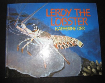 Leroy the Lobster 1985 // Hardcover // Nonfiction // Homeschool