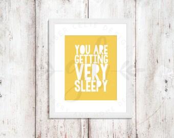 You Are Getting Very Sleepy | Custom Colors | Nursery Art | Wall Art | Subway Art | Nursery Decor | 5x7 | 8x10 | 11x14 (GL000113)