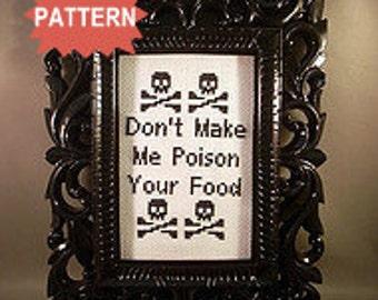 PDF/JPEG Don't Make Me Poison Your Food (Pattern)
