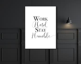 Work Hard Stay Humble Poster Cubicle Decoration Modern Office Printable Poster Black and White Fashion Print Square Print Gallery Wall
