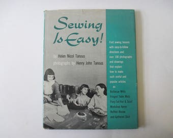 Sewing is Easy! by Helen Nicol Tanous