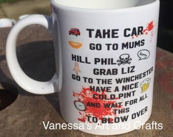 Shaun of the dead movie quote mug gift idea