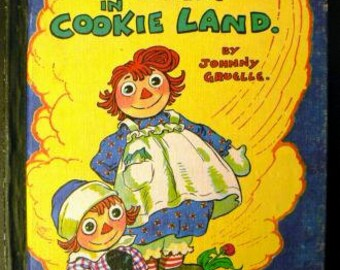vintage childrens book... RAGGEDY Ann in COOKIE LAND hardcover Book ...