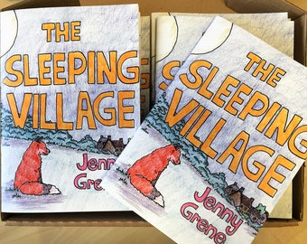 The Sleeping Village: A Bedtime Story