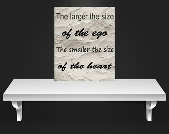 Cute quotes, downloadable prints, art  Inspirational quotes, The size of the ego print ,digital print,gift for her, birthday gift, wall art