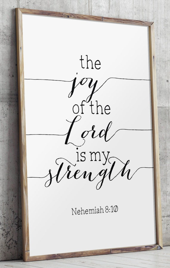 Strength Quotes From The Bible Gorgeous The Joy Of The Lord Is My Strength Joy Of The Lord Strength