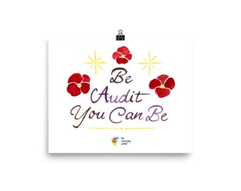 Auditor Poster, Be Audit You Can Be, Auditor Gift, Audit Poster, Audit Gift, Auditor Art Print, Auditor Office Decor, Auditing Gift CPA Gift