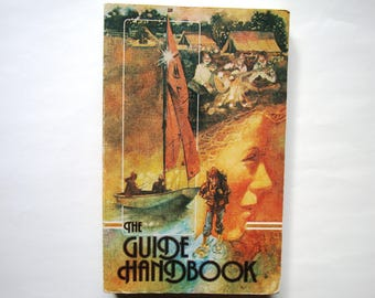 Vintage THE GUIDE HANDBOOK Book by Dorothy Crocker Girl Guides of Canada Resource Leaders Teachers Assistants Scouts 1977 Outdoors Camping