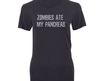 Women's Zombies Ate My Pancreas T-shirt