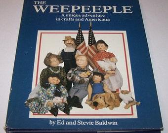 The Weepeeple by Ed and Stevie Baldwin, hardback
