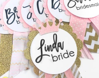 Bridal Shower Pins -- bachelorette party wedding bride pin nametag nametags custom personalize personalized customized pink and gold pretty