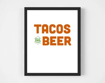 Tacos and Beer 8x10 Digital Print, Wall Art, Printable, Home Decor, Tacos, Beer