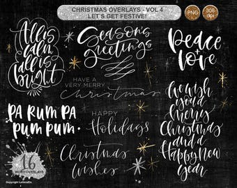 Christmas Overlays ~ Seasonal Quotes ~ Hand lettered Editable Digital Stamp ~ Scrapbooking Craft Projects ~ Holiday Cardmaking