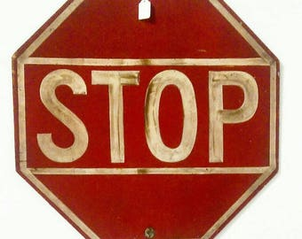 Vintage Hand Painted Stop Sign