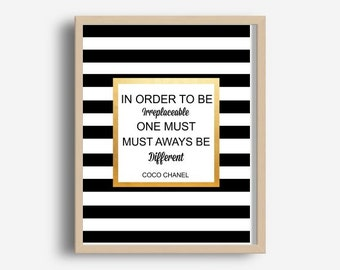 Coco Chanel Print, In Order To Be Irreplaceable, Printable Art,  Motivational Quote,  Wall Art, Digital Download, Inspirational Print